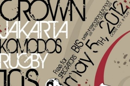 2012 Crown Jakarta Komodos 10s – THIS SATURDAY MAY 5 at BIS