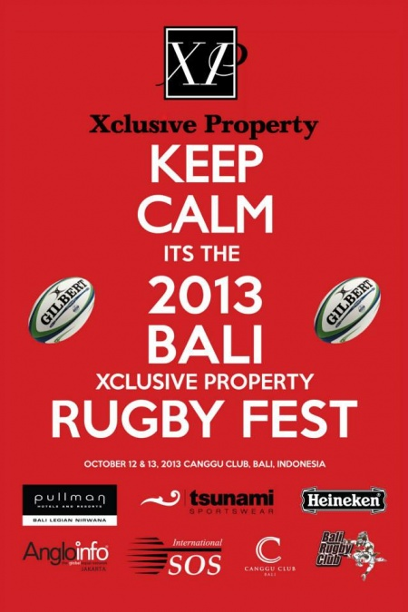 Keep Calm its the 2013 Bali Rugby Fest